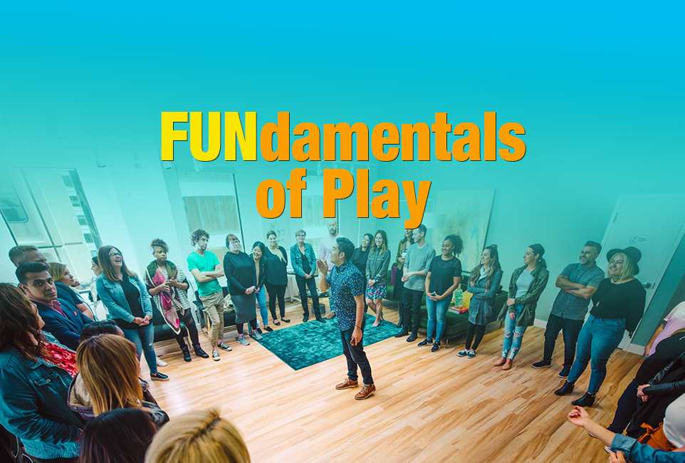 FUNdamentals of Play | Experiential Workshops That Help Teams Thrive: Positivity, Teamwork & Creativity